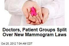 Doctors, Patient Groups Split Over New Mammogram Laws