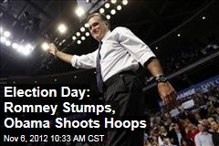 Election Day: Romney Stumps, Obama Shoots Hoops