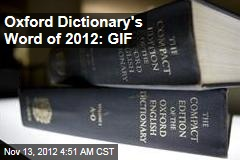 'GIF' Is Oxford Dictionary's Word of 2012