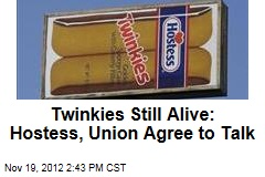 Twinkies Still Alive: Hostess, Union Told to Talk