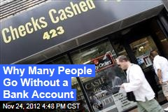 Why Many People Go Without a Bank Account