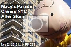 Macy's Parade Cheers NYC After Storm