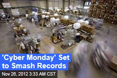 'Cyber Monday' Set to Smash Records