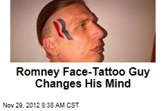 Romney Face-Tattoo Guy Changes His Mind