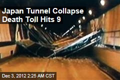Japan Tunnel Collapse Death Toll HIts 9