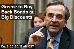 Greece to Buy Back Bonds at Big Discounts