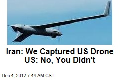 Iran: We've Captured Another US Drone