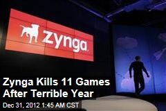 Zynga Kills Off 11 Games After Terrible Year