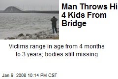 Man Throws His 4 Kids From Bridge