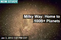 Milky Way: Home to 100B+ Planets