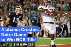 Alabama Crushes Notre Dame to Win BCS Title