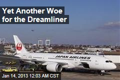 Yet Another Woe for the Dreamliner