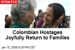 Colombian Hostages Joyfully Return to Families