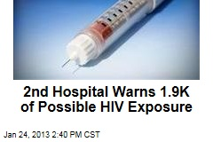 2nd Hospital Warns 1.9K of Possible HIV Exposure