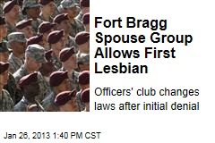Fort Bragg Spouse Group Allows First Lesbian