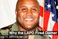 Why the LAPD Fired Dorner