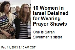 10 Women in Israel Detained for Wearing Prayer Shawls