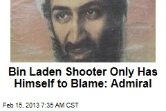 Bin Laden Shooter Only Has Himself to Blame: Admiral