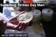 Superbug Strikes Gay Men