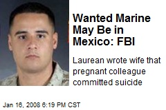 Wanted Marine May Be in Mexico: FBI