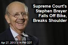 Supreme Court's Stephen Breyer Falls Off Bike, Breaks Shoulder