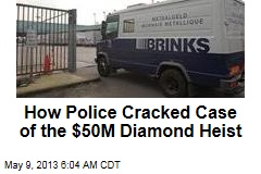 How Police Cracked Case of the $50M Diamond Heist