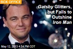 Gatsby Glitters, But Fails to Outshine Iron Man