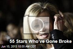 55 Stars Who've Gone Broke