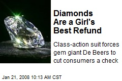 Diamonds Are a Girl's Best Refund