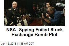 NSA: Spying Foiled Stock Exchange Bomb Plot