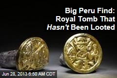 Big Peru Find: Royal Tomb That Hasn't Been Looted