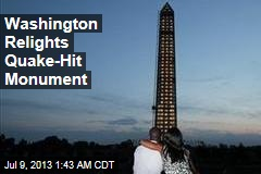 Washington Relights Quake-Hit Monument