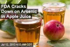 FDA Cracks Down on Arsenic in Apple Juice
