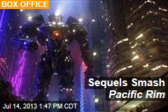 Sequels Smash Pacific Rim