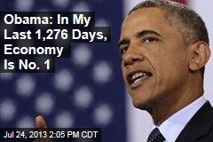 Obama: In My Last 1,276 Days, Economy Is No. 1