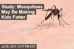 Study: Mosquitoes May Be Making Kids Fatter