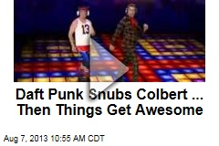Daft Punk Snubs Colbert ... Then Things Get Awesome
