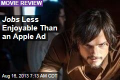 Jobs Less Enjoyable Than an Apple Ad
