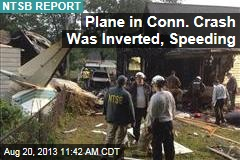 Plane in Conn. Crash Was Inverted, Speeding