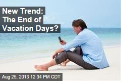 New Trend: The End of Vacation Days?