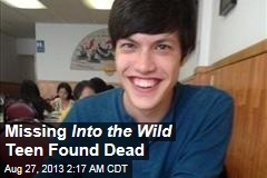 Missing 'Into the Wild' Teen Found Dead