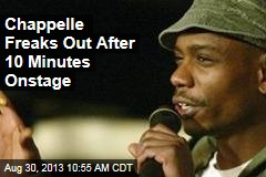 Chappelle Freaks Out After 10 Minutes Onstage