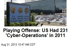Playing Offense: US Had 231 'Cyber-Operations' in 2011