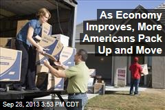 As Economy Improves, More Americans Pack Up and Move