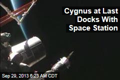 Cygnus at Last Docks With Space Station