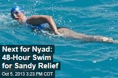 Next for Nyad: 48-Hour Swim for Sandy Relief