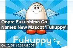 Oops: Fukushima Co. Names New Mascot 'Fukuppy'