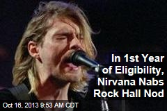 In 1st Year of Eligibility, Nirvana Nabs Rock Hall Nod