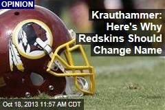 Krauthammer: Here's Why Redskins Should Change Name
