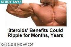 Steroids' Benefits Could Ripple for Months, Years